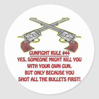 Gunfight Rule #44 Kill You With Your Empty Gun Stickers