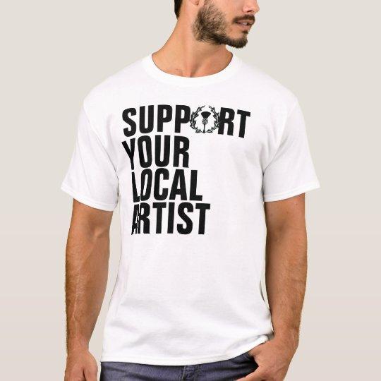 Gunn Branch Group Support Your Local Artist T-Shirt