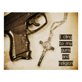 Guns and Religion Poster