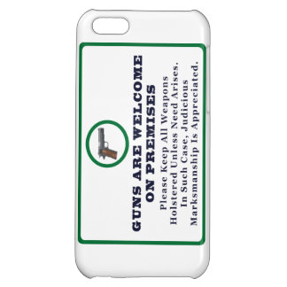 Guns Are Welcome On Premises Sign iPhone 5C Case