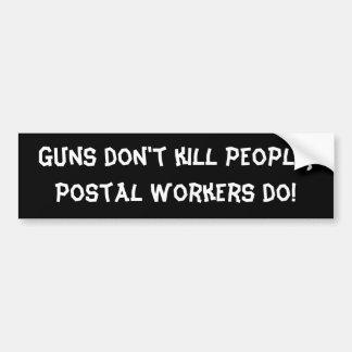 Guns don t kill people bumper sticker