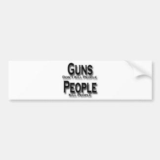 Guns Don t Kill People Kill People black Bumper Stickers