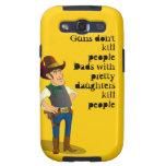 Guns Don't Kill, Dadism Galaxy S Case Galaxy SIII Covers