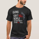 Guns Don't Kill, Dads with daughters dark T-shirts