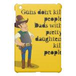 Guns Don't Kill, Funny Dad Quote iPad Case