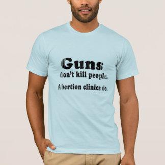 Guns don't kill people. Abortion clinics do Faded. T-Shirt
