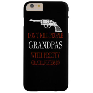 GUNS DON'T KILL PEOPLE BARELY THERE iPhone 6 PLUS CASE