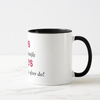 GUNS , don't kill people, DAD'S, with pretty da... Mug