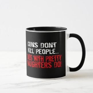 Guns Don't Kill People, Funny Dad/Daughter Mug