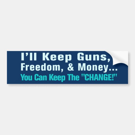 Guns, Freedom, and Money Anti Obama Bumper Sticker
