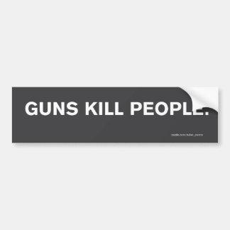 """""""Guns Kill People."""" Bumper Sticker"""