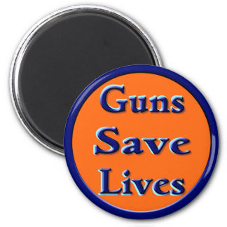 Guns Save Lives 6 Cm Round Magnet