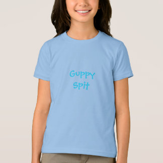 Guppy Spit Girls T-Shirt