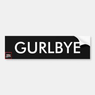 GURLBYE Bumper Sticker