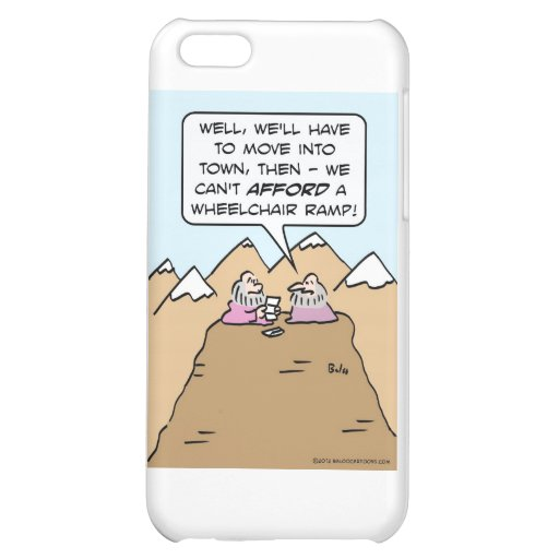guru can't afford wheelchair ramp for mountain. iPhone 5C case