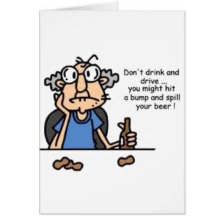 Gus on Drinking and Driving Greeting Card