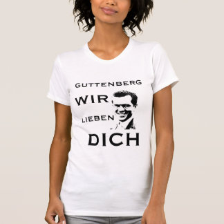 GUTTENBERG WE LOVE YOU T SHIRTS