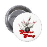 Gutter Gang Bowling 6 Cm Round Badge