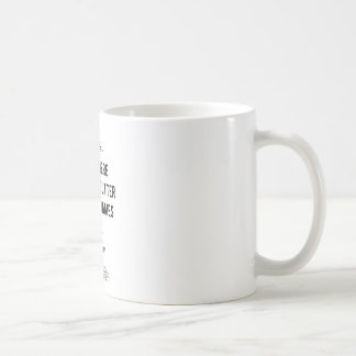 Gutter Quote Coffee Mug