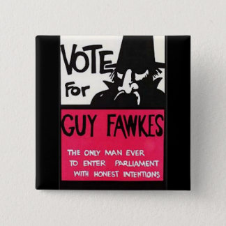 Guy Fawkes campaign 15 Cm Square Badge