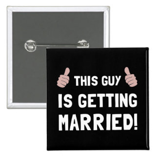 Guy Getting Married 15 Cm Square Badge