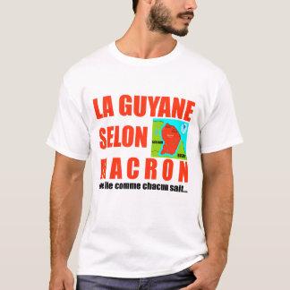 Guyana according to Macron - Tee-shirt T-Shirt