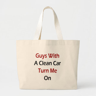 Guys With A Clean Car Turn Me On Tote Bags