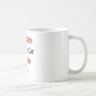 Guys With A Clean Car Turn Me On Coffee Mugs