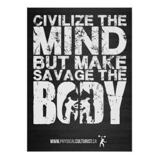 Gym and Fitness Motivation - Make Savage The Body Poster