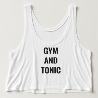 GYM AND TONIC - CROP TANK