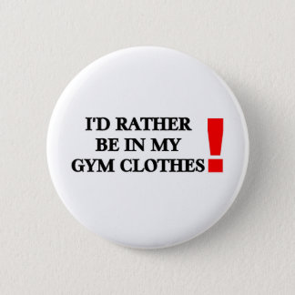 Gym Clothes 6 Cm Round Badge