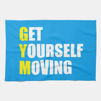 GYM - Get Yourself Moving - Workout Motivational Towels