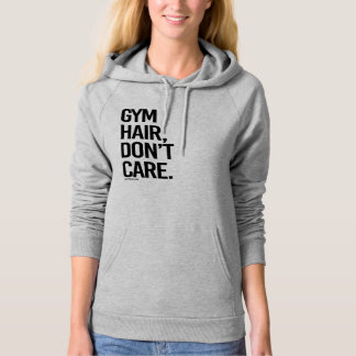 Gym hair don't care -  .png hoody