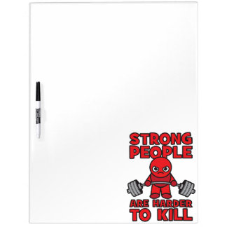 Gym - Strong People Are Harder To Kill - Kawaii Dry Erase White Board