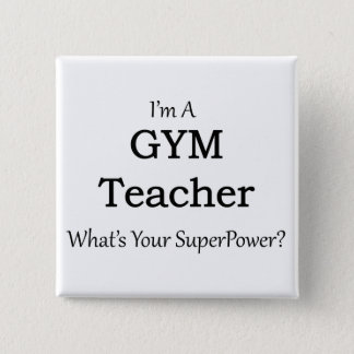 Gym Teacher 15 Cm Square Badge