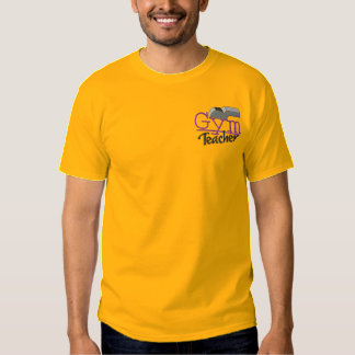 Gym Teacher Embroidered T-Shirt