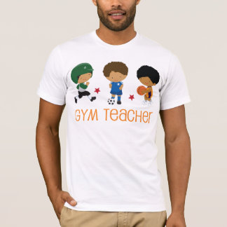 Gym Teacher Gift Idea T-Shirt