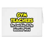 Gym Teachers...Cool Kids of Education World