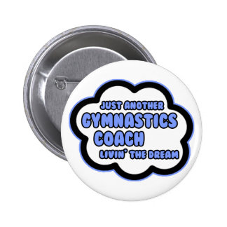 Gymnastics Coach Livin The Dream Pin