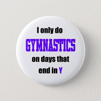 Gymnastics Days 6 Cm Round Badge