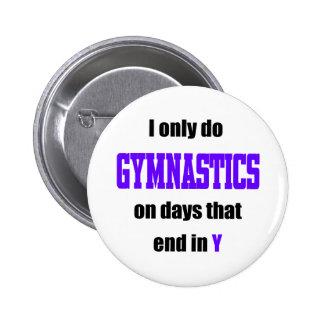 Gymnastics Days 6 Cm Round Badge