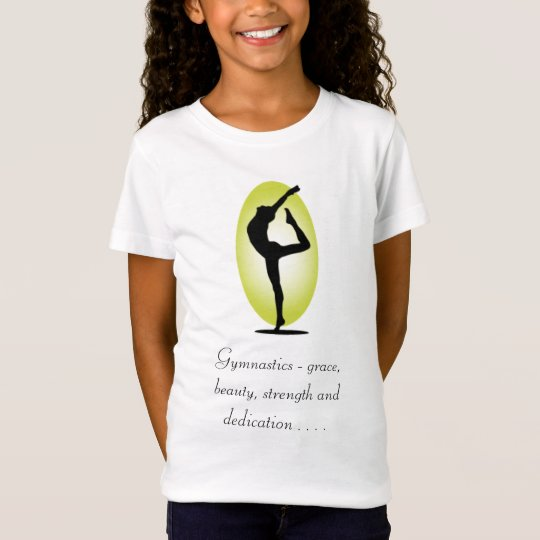 Gymnastics - grace, beauty, streng - Customised T-Shirt