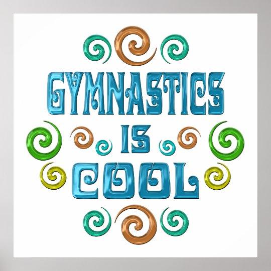 Gymnastics is Cool Poster