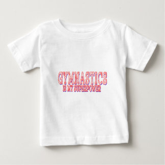 Gymnastics is my superpower baby T-Shirt