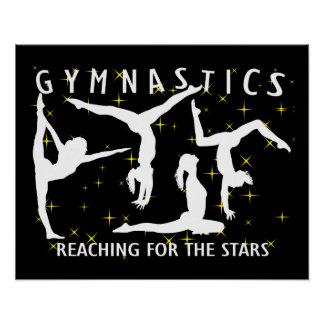 Gymnastics Reaching For The Stars Poster