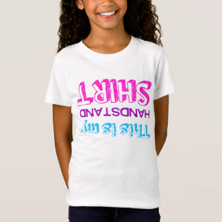 Gymnastics this is my handstand T-Shirt