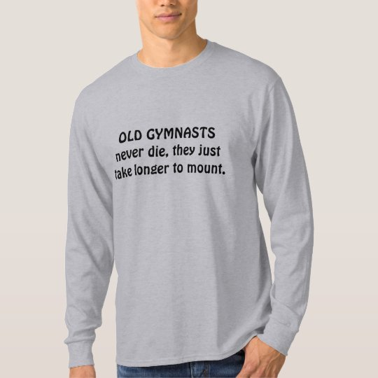 gymnasts joke T-Shirt