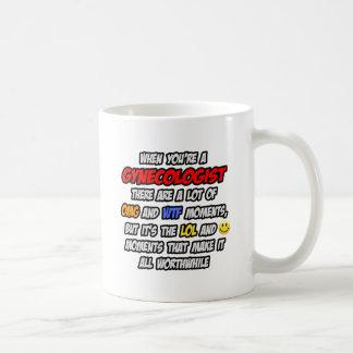 Gynecologist .. OMG WTF LOL Coffee Mug