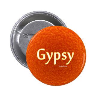 Gypsy 6 Cm Round Badge