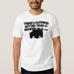 H3, There's Nothing Better Than a Hummer in a ... T-shirts